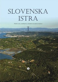 Monografija Slovenska Istra I